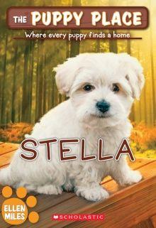 The Puppy Place #36: Stella by Ellen Miles