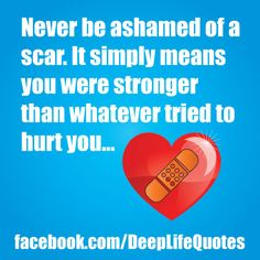 quotes about scars - Google Search