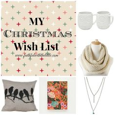 My Christmas Wish List | Faithful with the Little  A Feature on the Cozy Reading Spot  #Bloggers #Linkup