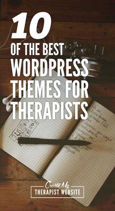 Because of the many beautiful WordPress themes out there today, building a great looking website is within the reach of any private practitioner. Take a look at 10 of the best options for therapist WordPress templates.