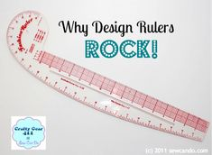 Sew Can Do: Crafty Gear 411 - Design Rulers, how to use them and why they rock!