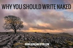 Writers: kill your flowery prose and opt for stark, emotionally-charged writing. http://www.booklaunchmentor.com/why-you-should-write-naked/