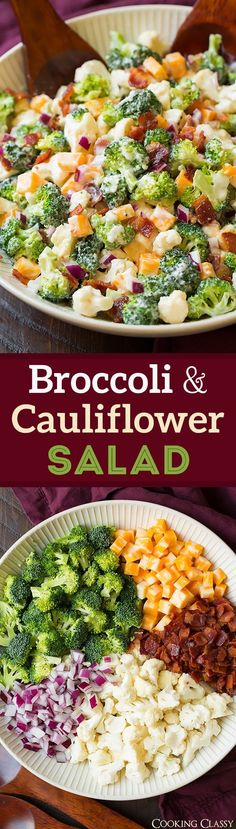 Broccoli and Cauliflower Salad will quickly become a staple recipes! It's always a crowd favorite, who knew people could love broccoli so much? | Broccoli Salad | Salad Side Dish | Salad With Bacon | #cookingclassy #broccoli #cauliflower #appetizer #potluck #salad #bacon #cheese