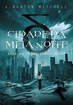 Cidade da Meia-Noite (Saga da Terra Conquistada) por J. Barton Mitchell, http://www.amazon.com.br/dp/B00ZVFMXXG/ref=cm_sw_r_pi_dp_LPPpwb1P436NA