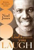 (By Bestselling Author Noel Jones! God's Gonna Make You Laugh is rated on BN at 4.5 Stars with 4 Reviews and has 4.6/18 Reviews on Amazon)