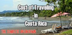 Find out how much is the cost of traveling in Costa Rica including flights, transportation, food, tours, tips and souvenirs. Also includes money saving tips