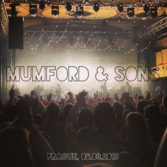 Mumford & Sons in Prague - a night to remember