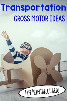 Transportation theme - Gross Motor Ideas plus FREE cards! Love this for preschool!