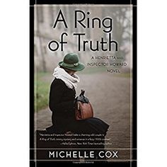 #BookReview of #ARingofTruth from #ReadersFavorite - https://readersfavorite.com/book-review/a-ring-of-truth  Reviewed by Christian Sia for Readers' Favorite  A Ring of Truth: A Henrietta and Inspector Howard novel by Michelle Cox is a work of brilliance, an intelligently written thriller that explores the background of a newly-engaged couple, creating a page-turner set against a heterogeneous backdrop of the 1930s in Chicago. Clive and Henrietta are just about to start getting to know each…