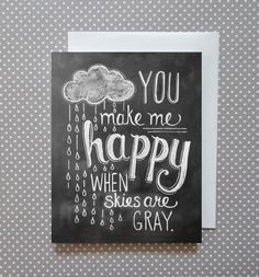Boxed Set of 8 You Make Me Happy When Skies are Gray Chalkboard Cards - Cloud Card- Blank Notecard - Hand Lettered Card - Chalk Art