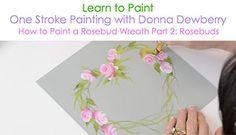 How to Paint a Rosebud Wreath, Pt. 2: Rosebuds