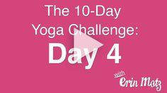 10 Day Yoga Challenge: Day 4