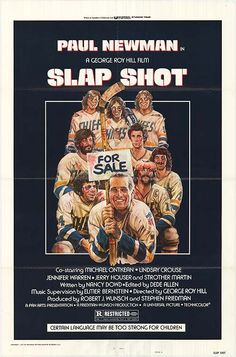 Slap Shot (1977) Paul Newman ....A failing ice hockey team finds success using constant fighting and violence during games.