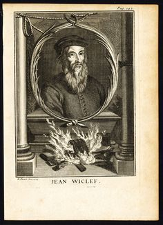 "John Wycliffe - ""Morning Star of the Reformation"" The ..."