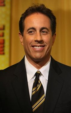 Jerry Seinfeld - another one of my favorites!  Love his everyday life observations!