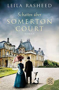 Schatten über Somerton Court: Roman von Leila Rasheed http://www.amazon.de/dp/3596030773/ref=cm_sw_r_pi_dp_SQ-Owb1YQPGHY