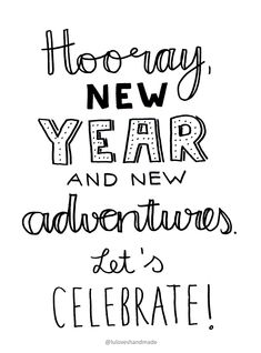 New Year Quotes : QUOTATION – Image : Quotes Of the day – Description Luloveshandmade: Handlettering Printable: Happy New Year 2016 Sharing is Caring – Don't forget to share this quote ! New Year Wishes Quotes, New Years Eve Quotes, Happy New Year Quotes, Happy New Year 2016, Happy New Year Wishes, New Year New Me, Quotes About New Year, New Year Greetings, Happy New Year Cards