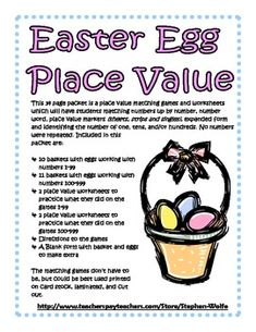 34 pg packet is a place value matching games & worksheets which will have students matching numbers up by number, number word, place value markers (sheets, strips & singles), expanded form and identifying the number of one, tens, and/or hundreds. Included in this packet are 10 baskets with eggs working with 1-99, 11 baskets with eggs working with 100-999, 2 place value worksheets to practice what they did on the games 1-99, 2 place value worksheets to practice what they did on the games 100-999