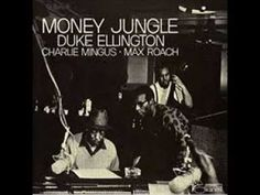 Duke Ellington - Money Jungle full jazz albumTracklist Money Jungle 5:25 Le Fleurs Africaines (African Flower) 3:32 Very Special 4:25 Warm Valley 3:30 Wig Wise 3:20 Caravan 4:15 Solitude 5:30 Versions (35)