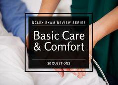 Basic Care and Comfort Nursing Quiz
