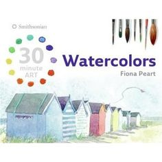 Watercolors (30 minute ART) by Fiona Peart. This slim guide can go with you anywhere and is the best simple introduction to watercolor technique that I've found.