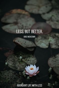 Less, but better | Greg McKeown quotes | Essentialism | How to become a minimalist | How to declutter your life | Simplify motherhood | Do more with less | Pruning quotes | #momlife #becomeunbusy #minimalism #essentialism #declutteryourlife
