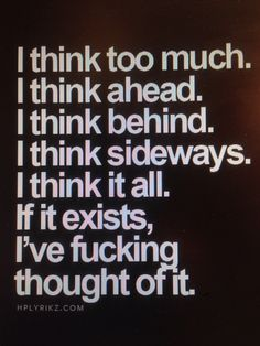 ..I'll want something, try 2 use moral reasoning, then f' it I just want it... repeat