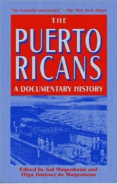 The Puerto Ricans: A Documentary History, http://www.amazon.com/dp/1558762914/ref=cm_sw_r_pi_awd_C1P-rb16NM7R0