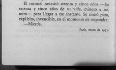 Fragmento El Coronel No Tiene Quien Le Escriba  Gabriel García Márquez.