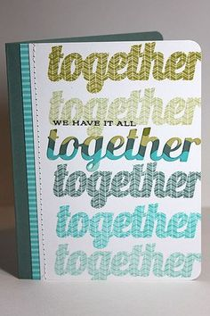We Have It All Together Card by Heather Nichols for Papertrey Ink (July 2013)