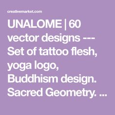 UNALOME | 60 vector designs --- Set of tattoo flesh, yoga logo, Buddhism design. Sacred Geometry. Boho print, poster, t-shirt textile. Isolated vector symbols set. Black isolated outlines. --- Unalome is a Buddhist symbol, a representation of reaching enlightenment. The path starts in the center of the spiral, and as you continue down this path you