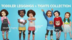 TODDLER LEGGINGS + TIGHTS COLLECTIONWith my new challenge, and having triplets on the first go … I learned just how limited our options are as far as accessorizing our tots can be. So I decided to take some of my favorite items and make them tot. Sims 4 Cas, Sims Cc, The Sims, Toddler Leggings, Tight Leggings, Sims 4 Toddler, Toddler Girl, 4 Kids, Children