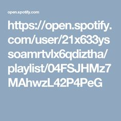 https://open.spotify.com/user/21x633yssoamrtvlx6qdiztha/playlist/04FSJHMz7MAhwzL42P4PeG