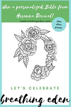 Let's Celebrate the 1/2 birthday of Breathing Eden with a giveaway and a coloring page contest! So fun! Win a personalized Bible by Hosanna Revival and autographed copies of Breathing Eden. Click to learn more. via @JenniferJCamp