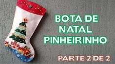 Enfeites de Natal Passo a Passo - Bota de Natal Pinheirinho - Parte 2 de 2