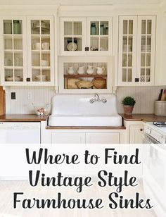 Looking for a vintage style farmhouse sink? Find an original or reproduction for your farmhouse kitchen for an authentic farmhouse look.