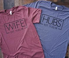 Hubs and Wife T-shirt combo! This duo is perfect for those you know who are just married, engaged or celebrating being married at any time in their lives! ⋯ Please read entire description below ⋯ BELLA + CANVAS UNISEX T SHIRT Our Wedding, Wedding Gifts, Dream Wedding, Renewal Wedding, Autumn Wedding, Spring Wedding, Wedding Reception, I Got Married, Married Life