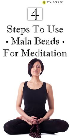 4 Steps To Use Mala Beads For Meditation- Do you meditate regularly? If yes, then you are certainly doing the right thing for your body and mind. Have you ever tried mala beads for meditation?