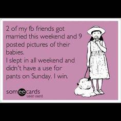 No pants = Win.