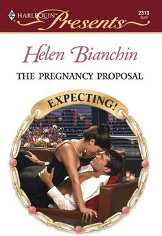 The Pregnancy Proposal (Harlequin Presents) - Kindle edition by Helen Bianchin. Romance Kindle eBooks @ Amazon.com.