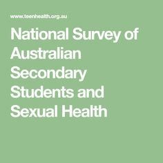 National Survey of Australian Secondary Students and Sexual Health