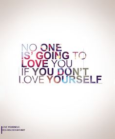 LOVE YOURSELF by DES-FAN.deviantart.com on @deviantART
