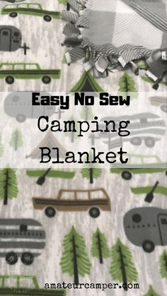 Easy No Sew Camping Blanket Gifts For Campers, Camping Blanket, Camping Outfits, Summer Bucket Lists, Gifts For Women, Projects To Try, Sewing, Easy, Scouting