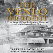 An incredible, rare glimpse into the inner world of Nazi espionage. World War II seems to provide an endless supply of amazing true stories of heroism in the face of mortal danger. This true account of an MI6 agent's kidnapping and survival is a real-life spy thriller, and one worth knowing. On November 9, 1939, Captain Sigismund Payne Best and other members of Britain's ultra-secret Z service sat near a cafe in Venlo, The Netherlands, waiting to meet with whom supposedly-sound intelligence…