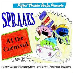 """#FREE- Spraaks At the Carnival"""" by Wölffe, helps children learn comparative words in a fun way. https://storyfinds.com/book/17388/spraaks-at-the-carnival"""