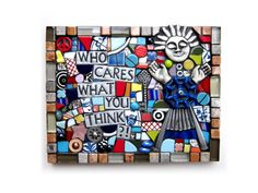Who Cares What You Think?! (Handmade Mixed Media Mosaic Assemblage Wall Decor by Shawn DuBois)