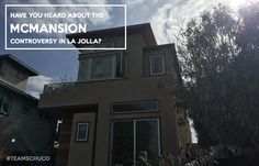 Home Sellers | Have You Heard About The McMansion Controversy In La Jolla?