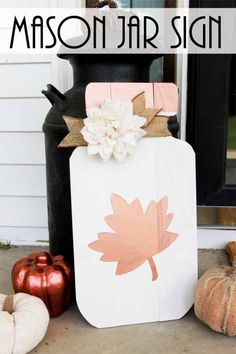 Mason Jar Fall Sign - Fall Mason Jar Craft Ideas - Fall Front Porch Decorating Ideas - Fall Craft Ideas from @TheCountryChicCottage.net