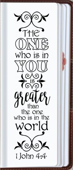"""1 John 4:4 """"He who is in you is greater than he who is in the world."""" Bible journaling printable templates, instant download illustrated christian faith bookmarks, black and white prayer journal bible verse traceable stencils, bible stickers."""