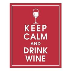Keep Calm and Drink Wine  8x10 Print Featured in by KeepCalmShop, $10.95